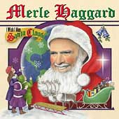 Merle Haggard: I Wish I Was Santa Claus