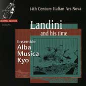 Landini and his time / Ensemble Alba Musica Kyo