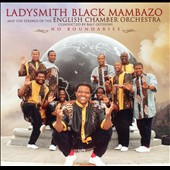 Ladysmith Black Mambazo: No Boundaries
