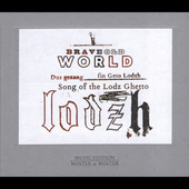 Brave Old World: Dus Gezang Fin Geto Lodzh [Digipak] *