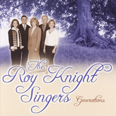 Roy Knight Singers/Roy Knight: Generations