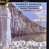 Howells: Lambert's Clavichord, Howells' Clavichord / McCabe