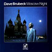 The Dave Brubeck Quartet: Moscow Night
