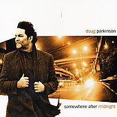 Doug Parkinson: Somewhere After Midnight