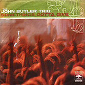 John Butler (Australia): Something's Gotta Give [Single]