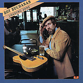 Roy Buchanan: Loading Zone [Remaster]
