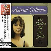 Astrud Gilberto: Shadow Of Your Smile [Remaster]
