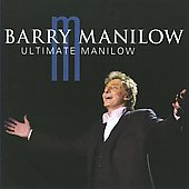 Barry Manilow: Ultimate Manilow (Alternate Version)