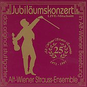 Alt-Wiener Strauss Ensemble - 25th Anniversary