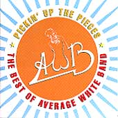 The Average White Band: Pickin' Up the Pieces: The Best of Average White Band (1974-1980)