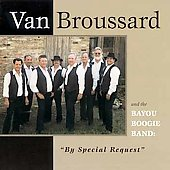 Van Broussard: By Special Request