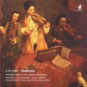A tre violini / Cuiller, Stradivaria Ensemble