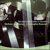 Bach: Sonates pour violon & clavecin / Montanari, Rousset