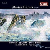 Schubert, Grieg, Chopin, Rachmaninov, et al / Martin Werner