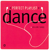 Various Artists: Perfect Playlist Dance, Vol. 3