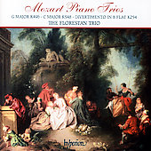 Mozart: Piano Trios, etc / The Florestan Trio