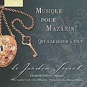 Musique pour Mazarin! - Charpentier, Rossi, Lully, etc / Le Jardin Secret