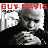 Guy Davis: Sweetheart Like You [Digipak]
