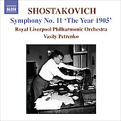 Shostakovich: Symphony no 11 'The Year 1905' / Petrenko, Royal Liverpool PO