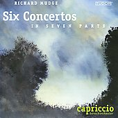 Mudge: 6 Concertos in Seven Parts / Capriccio