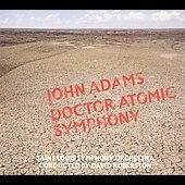 Adams: Doctor Atomic Symphony, Guide to Strange Places / St. Louis SO