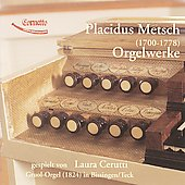 Placidus Metsch: Organ Works / Laura Cerutti