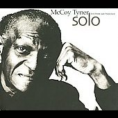 McCoy Tyner: Solo: Live from San Francisco [Digipak]