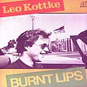 Leo Kottke: Burnt Lips