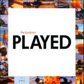 The Bodines: Played