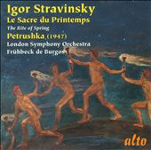 Stravinsky: The Rite of Spring; Petrushka / Fr&uuml;hbeck de Burgos