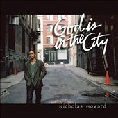 Nicholas Howard: God Is in the City