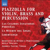 Piazzolla: Tangos for Violin, Brass & Percussion / Tuscany Brass And Percussion Quintet