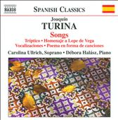 Joaquin Turina: Songs / Carolina Ullrich
