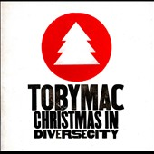 tobyMac: Christmas in DiverseCity
