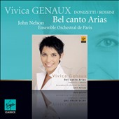 Bel Canto Arias: Donizetti & Rossini / Vivica Genaux, soprano
