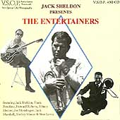 Jack Sheldon: Jack Sheldon Presents the Entertainers
