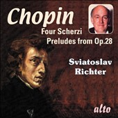 Chopin: Four Scherzi; Preludes from Op. 28 / Sviatislav Richter, piano