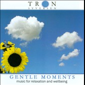 Tron Syversen: Gentle Moments