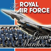 The Royal Air Force: Great Marches