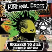 Funeral Dress: Dressed To Kill: The Best of 1985-2012