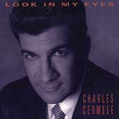 Charles Cermele: Look in My Eyes
