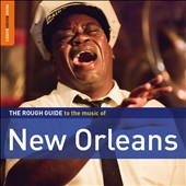 Various Artists: The Rough Guide to the Music of New Orleans [Digipak]