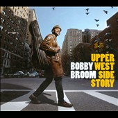 Bobby Broom: Upper West Side Story [Digipak] *