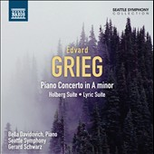 Edvard Grieg: Piano Concerto in A minor; Holberg Suite; Lyric Suite / Bella Davidovich, Piano
