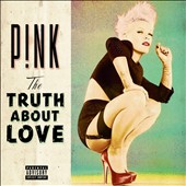 P!nk: The  Truth About Love [PA]