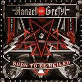 Hanzel und Gretyl: Born To Be Heiled