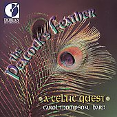 The Peacock's Feather - A Celtic Quest / Carol Thompson