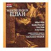Mendelssohn: Elijah / Hickox, White, London SO & Chorus