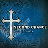 Dan Calloway: Second Chance