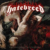 Hatebreed (Rock): The Divinity of Purpose [Clean]